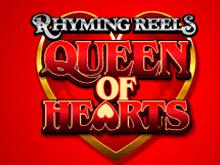 Игровой автомат Rhyming Reels Queen Of Hearts от Microgaming – играйте с азартом в клубе Вулкан Удачи